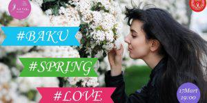 #BAKU #SPRING #LOVE
